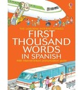 First Thousand Words In Spanish Mini Ed