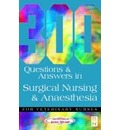 300 Questions and Answers in Surgical Nursing and Anaesthesia for Veterinary Nurses - Caw