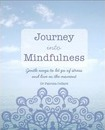 Journey into Mindfulness