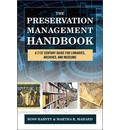 The Preservation Management Handbook