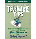 Allen & Mike's Really Cool Telemark Tips, Revised and Even Better!