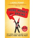 More Money Than Brains - Laura Penny