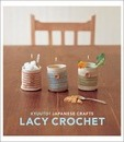 Kyuuto! Japanese Crafts! Lacy Crochet!