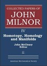 Collected Papers of John Milnor, Volume IV