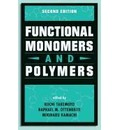 Functional Monomers and Polymers, Second Edition