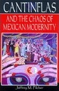 Cantinflas and the Chaos of Mexican Modernity - Jeffrey M. Pilcher