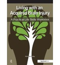 Living with an Acquired Brain Injury