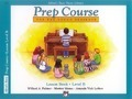 Alfred's Basic Piano Prep Course Lesson Book, Bk B