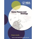 Mathematical Association of America Textbooks: Game Theory and Strategy Series Number 36