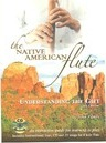 The Native American Flute