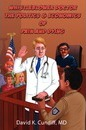 Whistleblower Doctor--The Politics and Economics of Pain and Dying