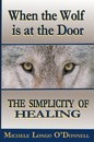When the Wolf is at the Door - Michele Longo O'Donnell