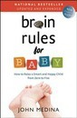 Brain Rules for Baby (Updated and Expanded)