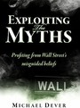 Exploiting the Myths - Michael Dever