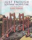 Just Enough Software Architecture