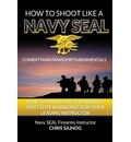 How to Shoot Like a Navy SEAL