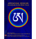 Approaching Dzogchen According to the Athri Cycle