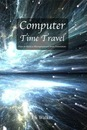 Computer Time Travel