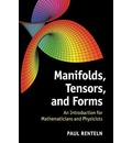 Manifolds, Tensors, and Forms