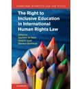 Cambridge Disability Law and Policy Series: The Right to Inclusive Education in International Human Rights Law