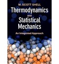 Cambridge Series in Chemical Engineering: Thermodynamics and Statistical Mechanics: An Integrated Approach