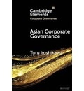 Elements in Corporate Governance: Asian Corporate Governance: Trends and Challenges