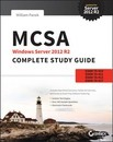 MCSA Windows Server 2012 R2 Complete Study Guide