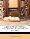 Journal of Natural Philosophy, Chemistry and the Arts - William Nicholson