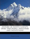 History of Fayette County, Ohio - Frank M Allen