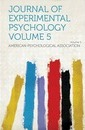 Journal of Experimental Psychology Volume 5