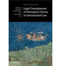 Cambridge Studies in International and Comparative Law: Legal Consequences of Peremptory Norms in International Law Series Number 132