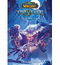 World of Warcraft: Traveler: The Spiral Path