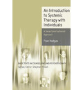 An Introduction to Systemic Therapy with Individuals