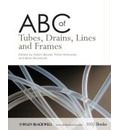ABC of Tubes, Drains, Lines and Frames