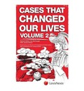 Cases That Changed Our Lives