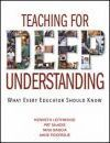 Teaching for Deep Understanding
