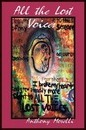All the Lost Voices Anthony Morelli Author