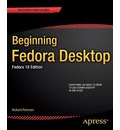 Beginning Fedora Desktop