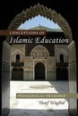 Conceptions of Islamic Education