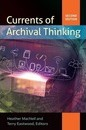 Currents of Archival Thinking, 2nd Edition