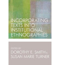 Incorporating Texts into Institutional Ethnographies