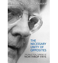 Necessary Unity of Opposites - Brian Russell Graham