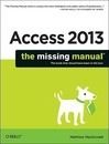 Access 2013 The Missing Manual