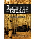 Diamond Fields and Death - Bob Jourdan