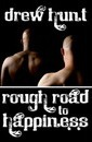 Rough Road to Happiness