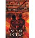 A Summer in Time - David V Smith