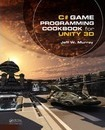 C# Game Programming Cookbook for Unity 3D