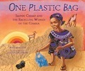 One Plastic Bag - Isatou Ceesay and the Recycling Women of Gambia