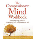 The Compassionate Mind Workbook