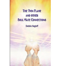 The Twin Flame and Other Soul Mate Connections (Handy Size)